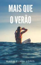 Mais Que O Verão by claralopess
