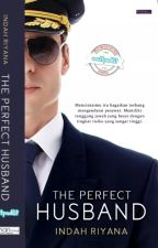 The Perfect Husband (Sudah Terbit) by penulisrahasia