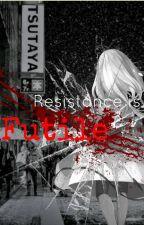 || R e s i s t a n c e  i s  F u t i l e || Tokyo Ghoul x Amnesiac!Reader by DoomDragon10