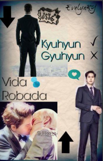 Vida Robada -Kyumin