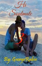Hi Soulmate 3 (The Road to Fame) by georgerabie