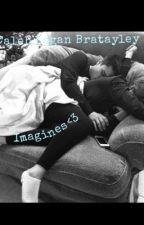 Caleb Logan Bratayley Imagines (Brataley mini Fanfics) by lolza2001