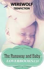 The Runaway And Baby by loverbooks231