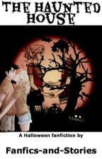The Haunted House [Heroes Of Olympus Fanfiction] [Halloween] by fanfics-and-stories