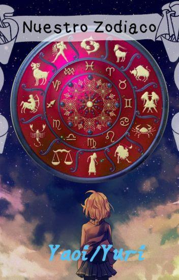 Nuestro Zodiaco (Yaoi/Yuri)