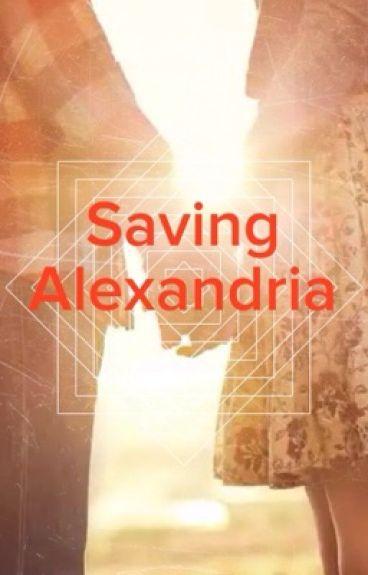 Saving Alexandria (GirlxGirl)