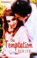 The Temptation Series by HIndia150