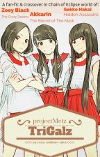 TriGalz by projectMetz
