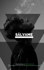 Sálvame [#Wattys2016] by MincharlyG