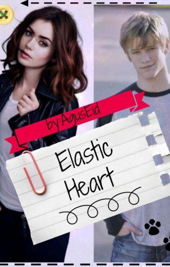 Elástic Heart [Secuela De SSP]