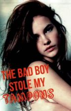 The Bad Boy Stole My Tampons by bunnyredface