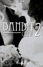 Bandit Crew 2 by BeeQue