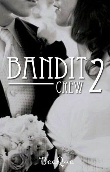Bandit Crew 2