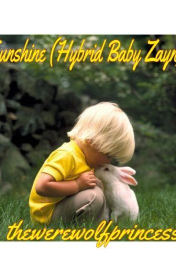 Sunshine (Hybrid Baby Zayn)