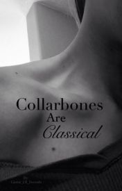 Collar Bones Are Classical by OfficialAlice