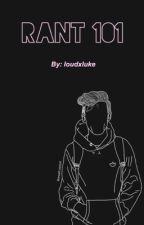 Rant book by loudxluke