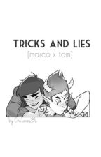 Tricks and Lies by MissChuLucitor