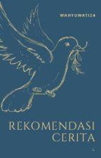 REKOMENDASI CERITA by yutitarius