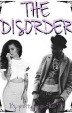 the disorder by prettygangonfleek134