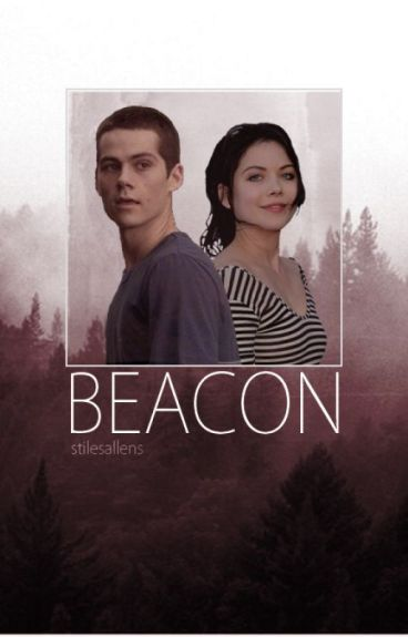 Beacon ⌲ Stiles Stilinski [1] EDITING