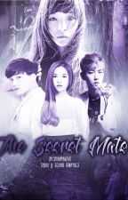 The Secret Mate by KpopAsianFanfics