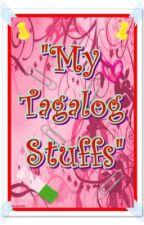 """""""My Tagalog Stuff"""" by Xxlady_love04xX"""