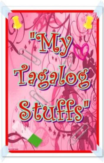 """My Tagalog Stuff"""