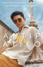 Mr. Antipatiko (Jadine) by hashtagmissauthor