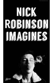 Nick Robinson Imagines by qtgrierr