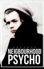Neighbourhood Psycho | Harry Styles AU (Arabic Translation)★Haitus ★ by MalkStylesHoran