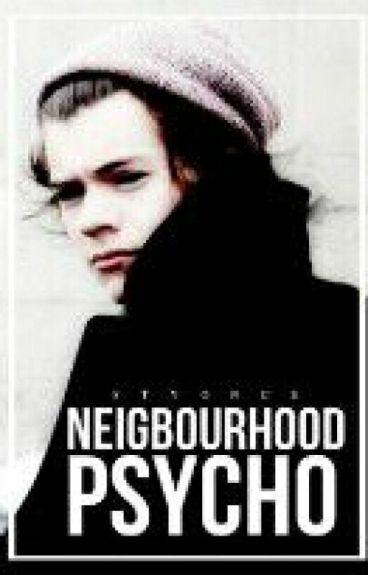 Neighbourhood Psycho | Harry Styles AU (Arabic Translation)★Haitus ★
