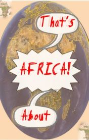 That's About Africa by Meet_Africa