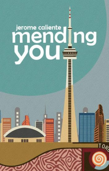 Mending You (Completed)