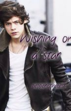 Wishing on a star (Harry styles fanfic) by pepperisthebest