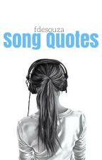 Song Quotes by fdesouza