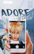 Adore You || seventeen fanfic by IDGAFudge