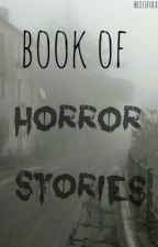 Book of Horror Stories by blissfulx