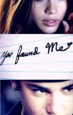 You Found Me (Justin Bieber fanfiction) by SJules