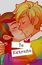 Te extraño (Ligeramente Pausada) by MissColorina