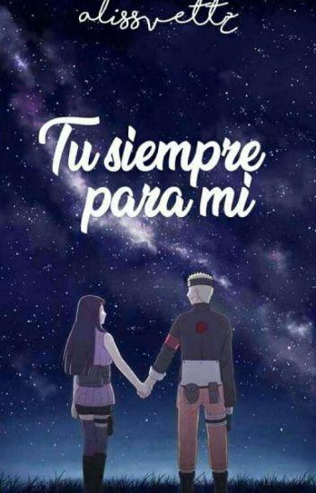 Tú siempre para mí (NaruHina) 2DA TEMPORADA