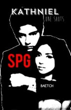 KATHNIEL SPG ONE SHOTS [ON-GOING] by mrshpotter