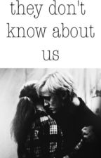 They Don't Know About Us (DRAMIONE) by illegalcuddles