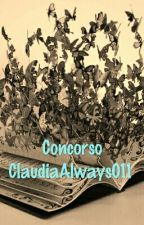 Concorso di ClaudiaAlways011 ||stop alle iscrizioni by claudiaAlways011