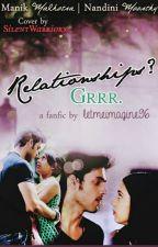 MaNan - Relationships? Grrr. by eruness