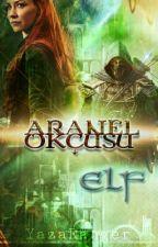 Aranel Okçusu | Elf by YazaRanger