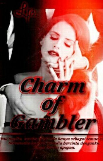 Charm of Gambler