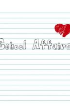 School Affairs (Harry Judd FanFiction) by dougies_laugh