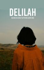 Delilah (Hey, Blue #2) by XxNeverStopDreaming