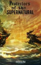 Protectors Of The Supernatural by Invisible_xShadow