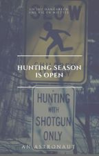 Hunting Season Is Open by TheAstronaut1962